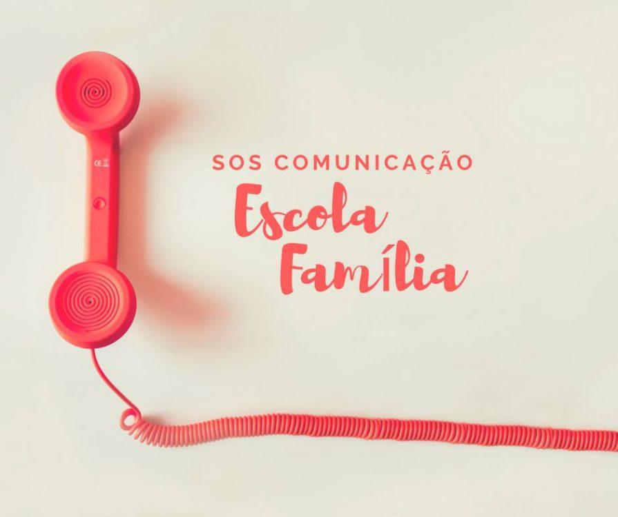 SOS Comunicacao escolas famílias